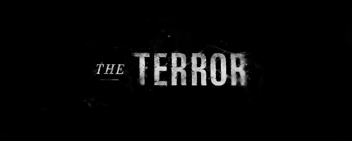 """The Terror"" Opening Title Cards"